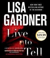Cover image for Live to tell. bk. 4 D.D. Warren series