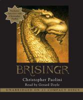 Imagen de portada para Brisingr. bk. 3 [sound recording CD] : or, The seven promises of Eragon Shadeslayer and Saphira Bjartskular : Inheritance series
