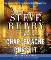 Cover image for The Charlemagne pursuit. bk. 4 Cotton Malone series