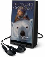 Cover image for The golden compass. bk. 1 His dark materials series