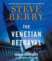 Cover image for The Venetian betrayal. bk. 3 Cotton Malone series