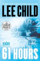 Cover image for 61 hours. bk. 14 Jack Reacher series