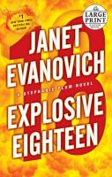Cover image for Explosive eighteen bk. 18 : Stephanie Plum series