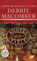 Cover image for Angels at the table. bk. 7 a Shirley, Goodness and Mercy Christmas story : Angels everywhere series