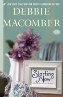 Cover image for Starting now. bk. 9 Blossom Street series