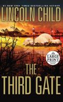 Cover image for The third gate. bk. 3 a novel : Dr. Jeremy Logan series
