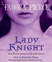 Imagen de portada para Lady knight. bk. 4 Protector of the small series