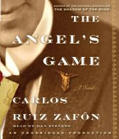 Cover image for The angel's game a novel