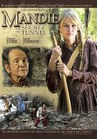 Cover image for Mandie and the secret tunnel [videorecording DVD]