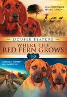 Cover image for Where the red fern grows 1 & 2 double feature.