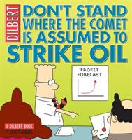 Cover image for Don't stand where the comet is assumed to strike oil