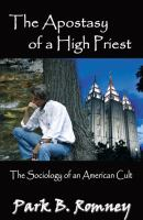 Cover image for The apostasy of a high priest : the sociology of an American cult