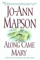 Cover image for Along came Mary. bk. 2 [large print] : Bad girl creek series