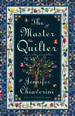 Cover image for The master quilter, Book 6 : Elm Creek quilts series