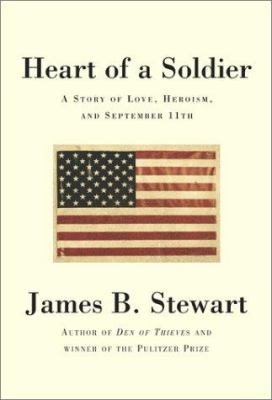 Cover image for Heart of a soldier : a story of love, heroism, and September 11th