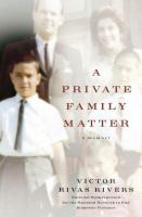 Cover image for A private family matter : a memoir