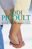 Cover image for Nineteen minutes : a novel