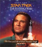 Cover image for The rise and fall of Khan Noonien Singh. Bk. 2