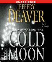 Cover image for Cold moon. bk. 7 [a Lincoln Rhyme novel]