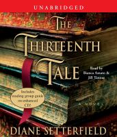 Cover image for The thirteenth tale [a novel]