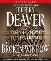 Cover image for The broken window. bk. 8 Lincoln Rhyme & Amelia Sachs series