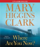 Cover image for Where are you now? [a novel]