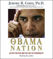 Imagen de portada para Obama nation [leftist politics and the cult of personality]