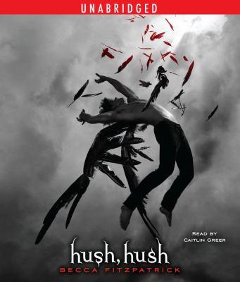 Cover image for Hush, hush. bk. 1