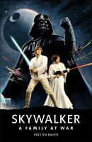 Cover image for Skywalker : a family at war