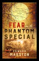 Cover image for Fear on the phantom special. bk. 17 : Railway detective series