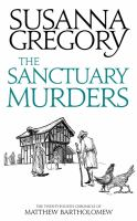 Cover image for The sanctuary murders. bk. 24 : Chronicles of Matthew Bartholomew series