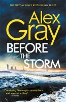 Imagen de portada para Before the storm. bk. 18 : DSI William Lorimer series