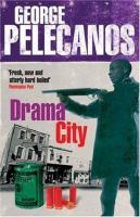 Imagen de portada para Drama city : a novel
