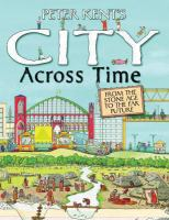 Cover image for Peter Kent's city across time.