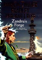 Cover image for Zandru's Forge. bk. 2 : A novel of Darkover The Clingfire series