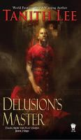 Cover image for Delusion's master. bk. 3 : Tales from the flat Earth series