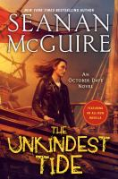 Cover image for The unkindest tide. bk. 13 : October Daye series