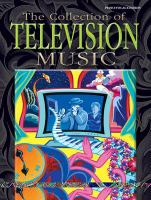 Cover image for The collection of television music : piano, vocal, chords