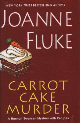 Cover image for Carrot cake murder. bk. 10 : Hannah Swensen series