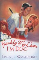 Cover image for Frankly my dear, I'm dead bk. 1 : Literary tour mystery series