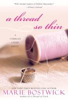 Cover image for A thread so thin. bk. 3 : Cobbled Court quilts series