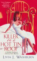 Cover image for Killer on a hot tin roof. bk. 3 Delilah Dickinson literary tour series