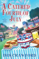 Cover image for A catered Fourth of July. bk. 10 : a mystery with recipes