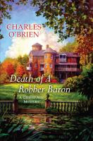 Cover image for Death of a robber baron. bk. 1 : Gilded Age mystery series