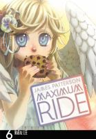 Cover image for Maximum Ride. Vol. 6
