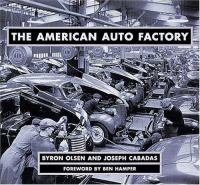 Cover image for The American auto factory