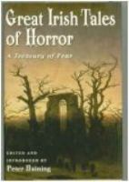 Cover image for Great Irish tales of horror : a treasury of fear