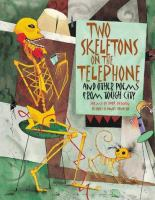 Cover image for Two skeletons on the telephone and other poems from Tough City