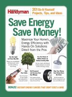 Imagen de portada para Save energy save money! : 201 do-it-yourself projects, tips, and ideas