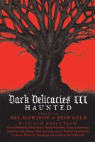Cover image for Dark delicacies. III, Haunted